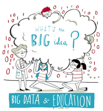 How to use big data to the benefit of educational systems