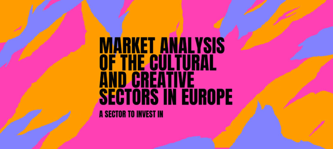 """New """"Market Analysis of the Cultural and Creative Sectors in Europe"""""""